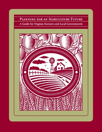 Planning for an Agricultural Future - Virginia Association of Counties