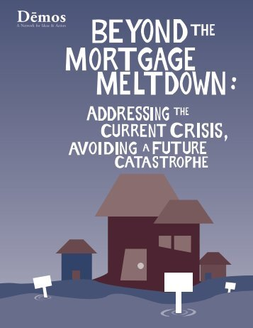 Beyond the Mortgage Meltdown by Demos - ERASE Racism NY