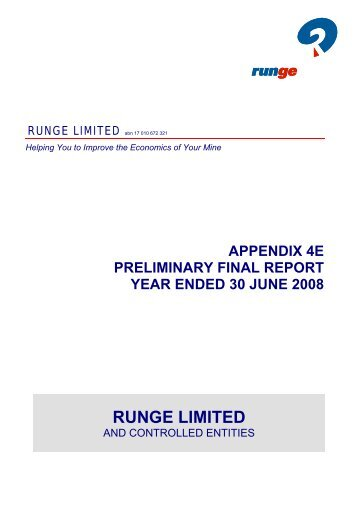 appendix 4e preliminary final report year ended 30 june 2008 runge ...
