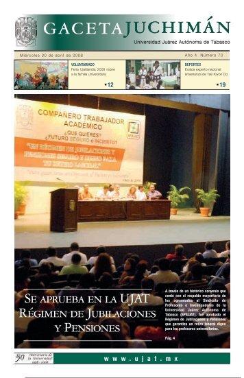 Año 4 Numero 70 - Publicaciones - Universidad Juárez Autónoma ...