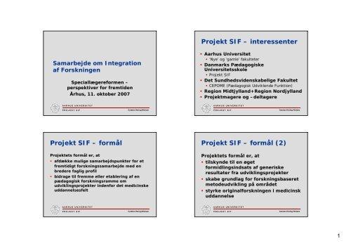Samarbejde om integration af forskningen - Aarhus Universitet