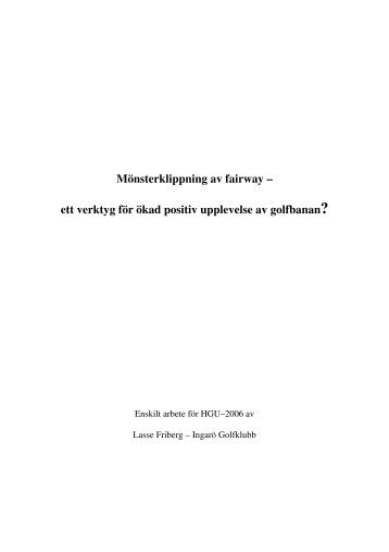 Mönsterklippning av fairway – ett verktyg för ökad positiv ... - Golf.se