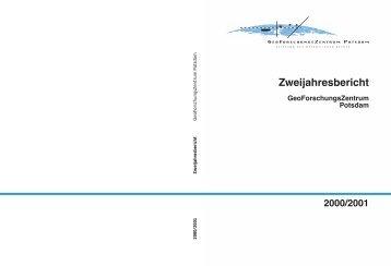2000 2001 Zweijahresbericht GeoForschungsZentrum Potsdam - GFZ