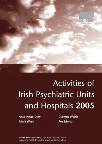 Activities of Irish psychiatric services 2005 - Health Research Board