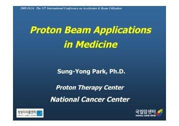 Proton Beam Applications in Medicine