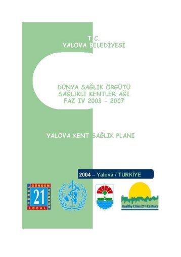 Yalova Kent Sağlık Planı(Türkçe) - Türkiye Sağlıklı Kentler Birliği