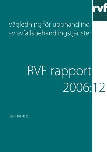 2006:12 Vägledning för upphandling av ... - Avfall Sverige