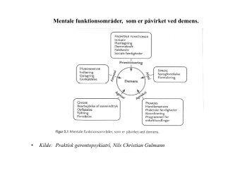 Mentale funktionsområder, som er påvirket ved demens. - Aalborg ...