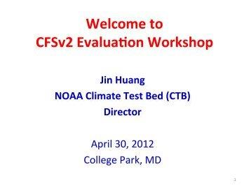 J. Huang - Climate Prediction Center - NOAA