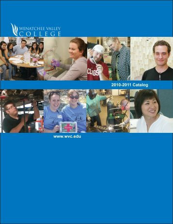 2010-2011 Catalog www.wvc.edu - Wenatchee Valley College