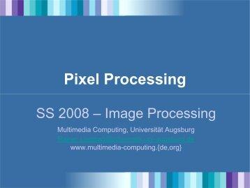 Pixel Processing