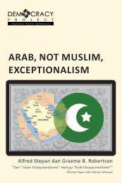 ARAB, NOT MUSLIM, EXCEPTIONALISM - Democracy Project