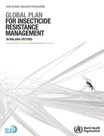 Global plan for insecticide resistance management in malaria vectors