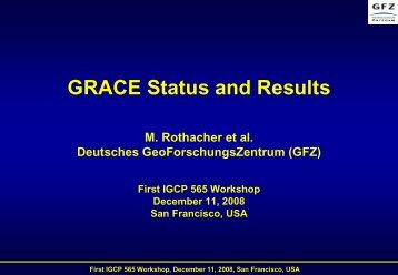 GRACE Mission Status - IGCP 565 Project