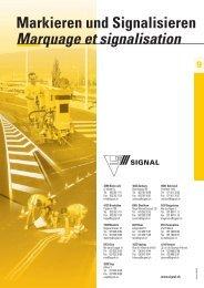 Markieren und Signalisieren Marquage et signalisation - Signal AG