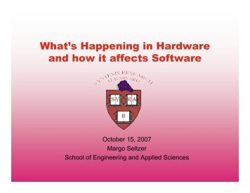 What's Happening in Hardware and how it affects Software