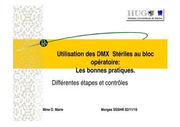 Utilisation des DMX Stériles au bloc opératoire: Les bonnes ...