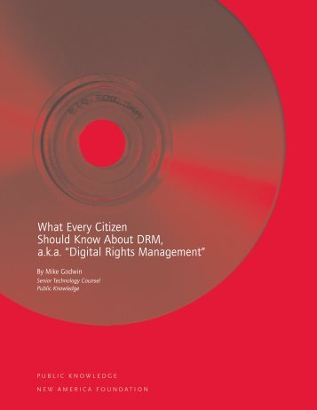 What Every Citizen Should Know About DRM, aka - Public Knowledge