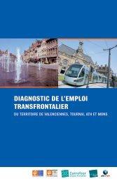 Diagnostic de l'emploi transfrontalier du territoire de Valenciennes ...