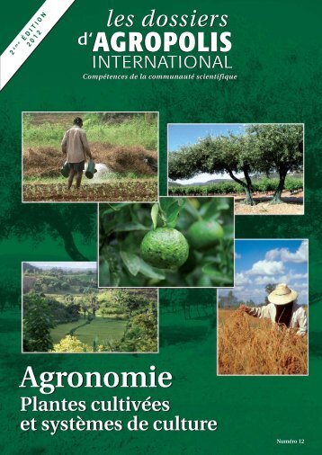 Agronomie - Plantes cultivées et systèmes de culture - Agropolis ...