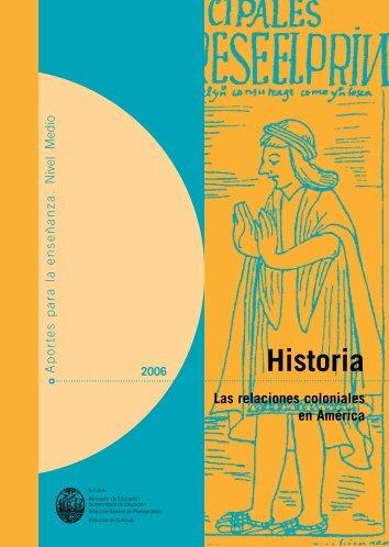 Historia. Las relaciones coloniales en América - Buenos Aires Ciudad