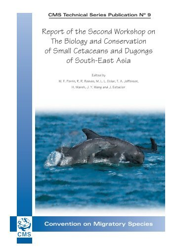 Report of the Second Workshop on The Biology and Conservation of ...