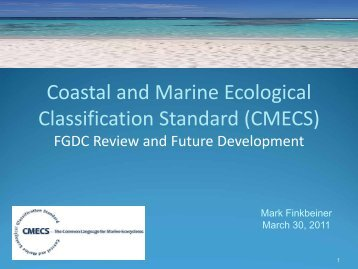 Coastal and Marine Ecological Classification Standard (CMECS)
