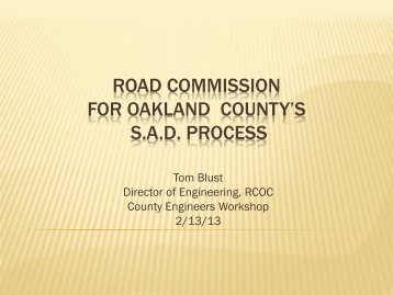 Road Commission for Oakland County's S.A.D. Process - Tom Blust