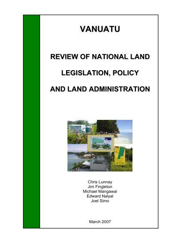 Vanuatu Review of National Land Legislation, Policy and ... - AusAID
