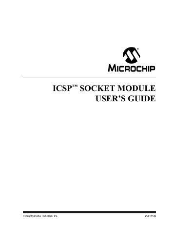 ICSP™ SOCKET MODULE USER'S GUIDE - Microchip