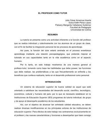 EL PROFESOR COMO TUTOR Julio César Amezcua Huerta Dulce ...