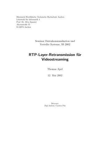 RTP layer retransmission for video streaming - Informatik 4