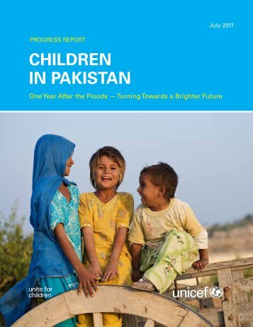 Pakistan 1 Year Report - UNICEF Humanitarian Action Resources