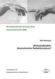 Wirtschaftsethik: ökonomischer Reduktionismus? - Wittenberg ...