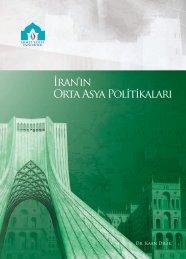İran'ın Orta Asya Politikaları - Ahmet Yesevi Üniversitesi
