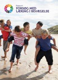 {CEE2E548-DBAB-42EC-A284-7753E1C6EFD0}Rapport_Forsøg_Læring_i_Bevægelse_2015