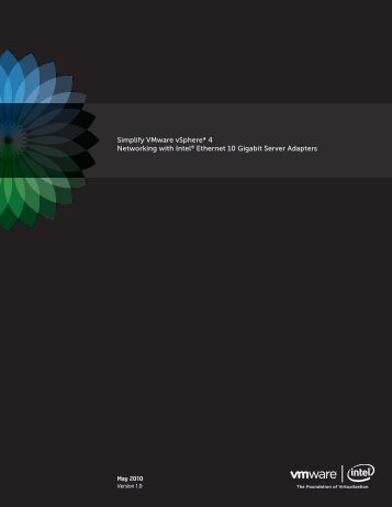 Simplify VMware vSphere 4 Networking with Intel ... - download.intel.nl