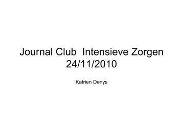 Journal Club Intensieve Zorgen 24/11/2010 - ICU