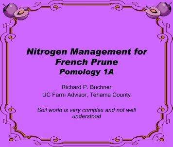 Nitrogen Management for French Prune by ... - Tehama County