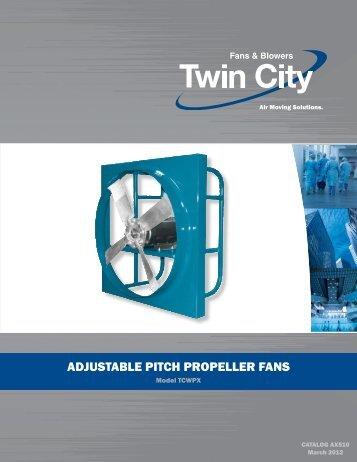 ADJUSTABLE PITCH PROPELLER fAnS - Twin City Fan & Blower