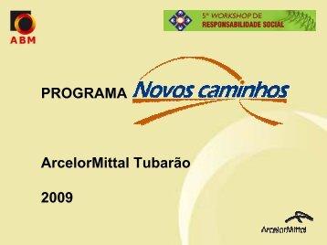 PROGRAMA ArcelorMittal Tubarão 2009 - ABM