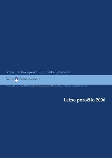 Letno poročilo 2006 - Veterinarska uprava Republike Slovenije