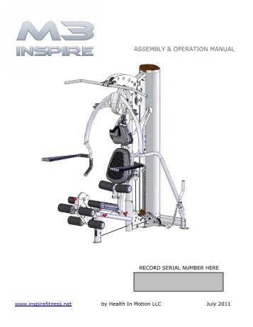ASSEMBLY & OPERATION MANUAL - Inspire Fitness