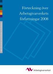 Förteckning över Arbetsgivarverkets författningar 2008