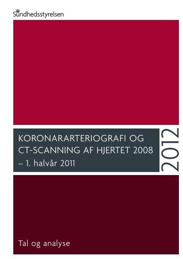koronararteriografi og ct-scanning af hjertet 2008 - Statens Serum ...