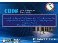 Dr. Richard D. Downie Director center for hemispheric defense studies