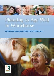 POSITIVE AGEING STRATEGY 2006-2011 - City of Whitehorse