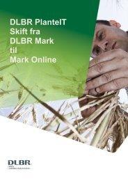 Vejledning i flytning fra DLBR Mark til Mark Online - DLBR IT