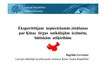 Ingrīda Levrence, Latvijas Republikas Ārkārtējā un ... - BIG event
