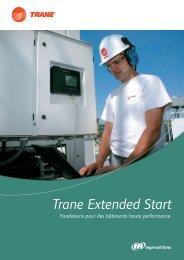 Trane Extended Start
